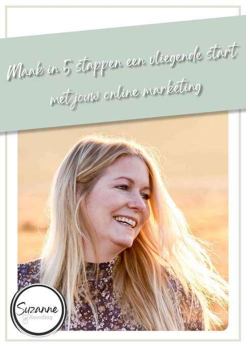 E-book Suzanne Roording - Maak in 5 stappen een vliegende start met jouw online marketing
